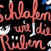 Finn-Ole Heinrich & Dita Zipfel | Schlafen wie die Rüben